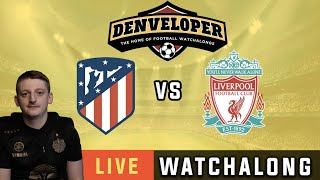 ATLETICO MADRID vs LIVERPOOL - Live Football Watchalong Reaction - Champions League 19/20