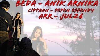 Lirik Beda - Anik Arnika New Album 2019