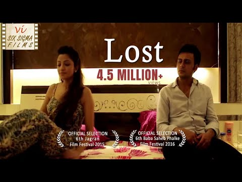 Hindi Short Film - Lost  | Wife Cheats Husband | 1 Million + Views | Six Sigma Films