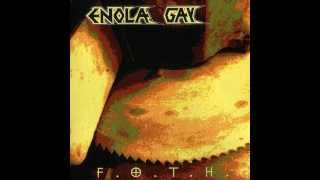 Enola Gay F.O.T.H Full Album(1995)