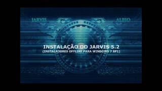 INSTALANDO O JARVIS 5.2 NO WINDOWS 7