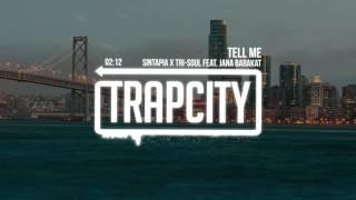 SINTAPIA x Tri-Soul Feat. Jana Barakat - Tell Me
