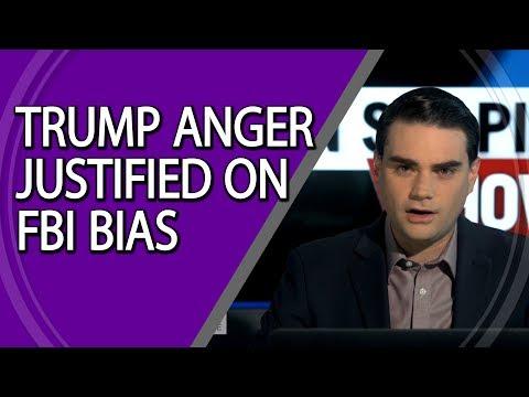 Trump Anger Justified on FBI Bias
