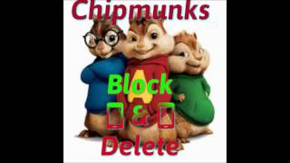 Alkaline - Block & Delete - Chipmunks Version - November 2016