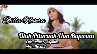 Download lagu Dilla Novera Ulah Pitaruah Nan Bapasan