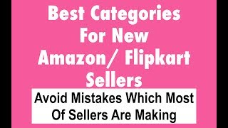 Best Categories For New Seller To Start Online Business With Small Investment thumbnail
