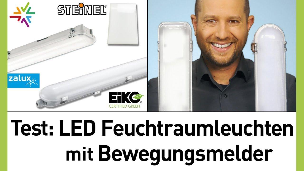 Test + Vergleich: Die beste LED Feuchtraumleuchte mit Bewegungsmelder: Steinel FRS20, Zalux , Eiko