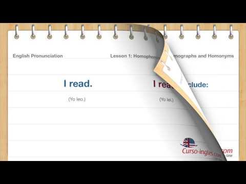 English Pronunciation Lesson 1: Homophones, Homographs and Homonyms