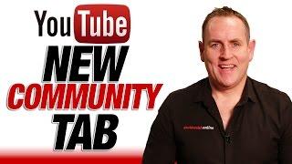 YouTube's New Community Tab