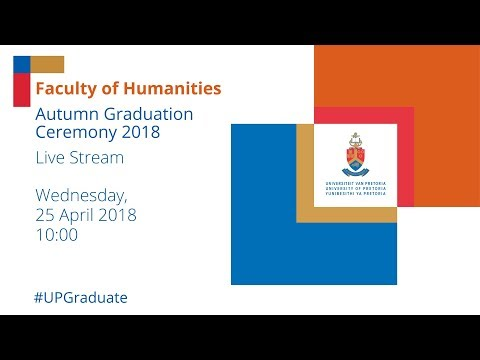 Faculty of Humanities Autumn Graduation Ceremony 10h00 25 April 2018