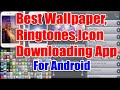 Best Ringtones, Wallpaper, Icons, Nofications, Games Downloading app for android