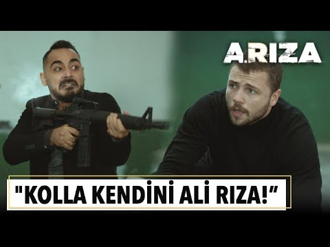 'Kolla kendini Ali Rıza! Bana lazımsın' | Arıza 10. Bölüm