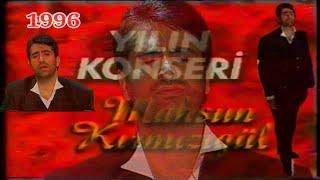 Mahsun Kırmızıgül Show Tv Yılın Konseri - Sevdalıyım Hemşerim Albüm Konseri (1996)