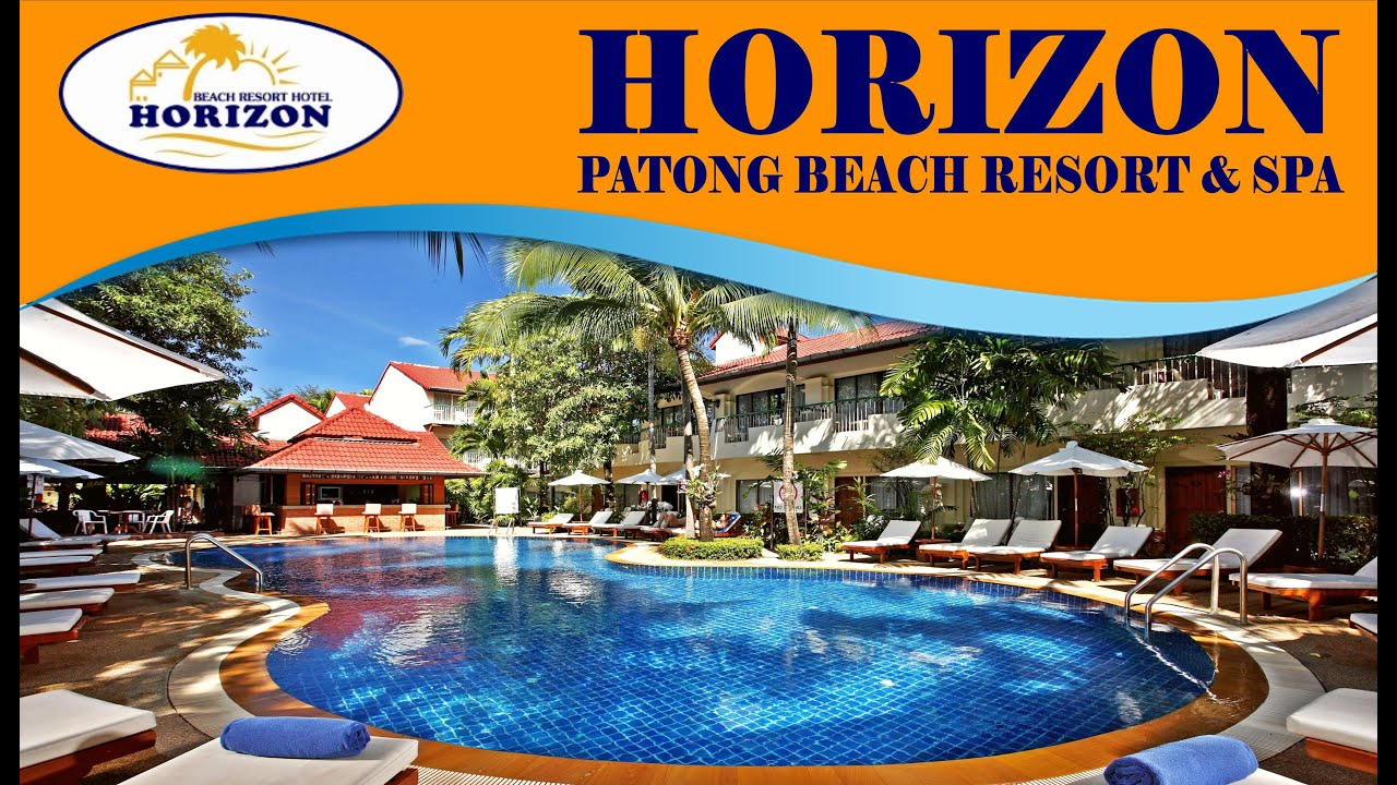 Horizon Patong Beach Resort Reviews