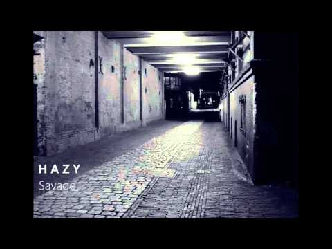 "H A Z Y -  Resident (Cymatics ""Savage"" Song Contest)"