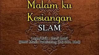 Slam - Malam Ku Kesiangan (Karaoke)