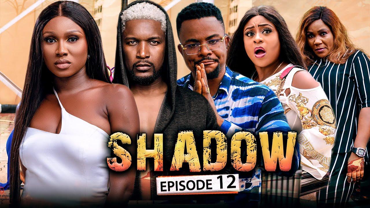 Download SHADOW EPISODE 12 (New Movie) Wole Ojo/Sonia/Queen/Darlington 2021 Trending Nigerian Nollywood Movie