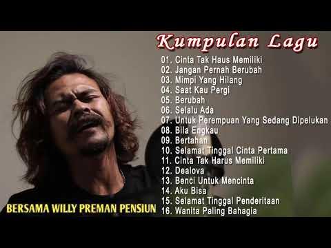 WILLY PREMAN PENSIUN Cover Full Album | ST12 - Cinta Tak Harus Memiliki | Kumpulan Lagu Indonesia 🎧