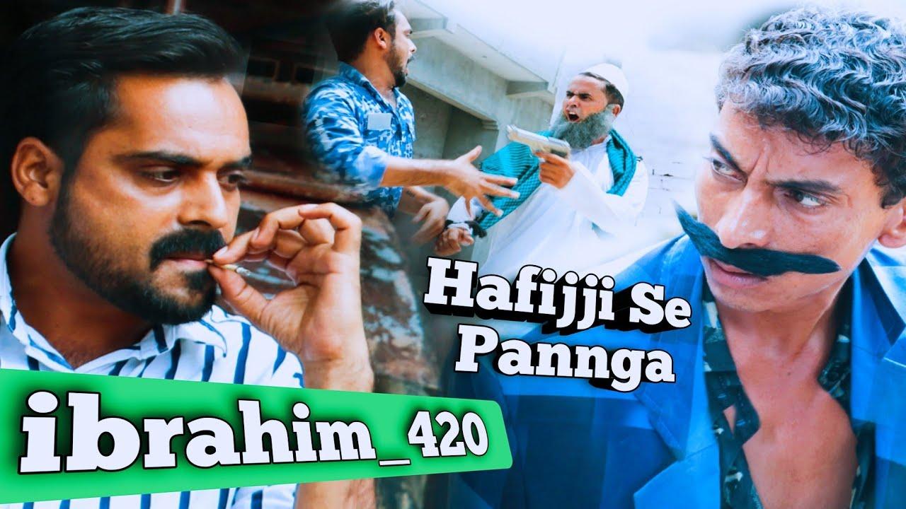 Download Ibrahim 420 Ne liya Hafijji Se Pangga | ibrahim 420 New Video | ibrahim 420 Ki New Video | 420 |