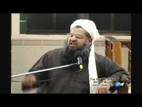 The Court of Allah awaits you- Shaykh Ahmed Ali