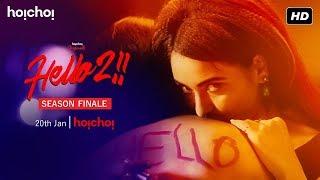 Hello | Season 2 | Raima | Priyanka | Joy | Finale Date Announcement | hoichoi