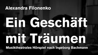 Alexandra Filonenko: EIN GESCHÄFT MIT TRÄUMEN [Feature, German language] thumbnail