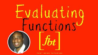 Function Notation Evaluating and Simplifying Functions fbt