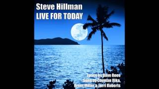 "Steve Hillman ""Contract of a Kiss"""