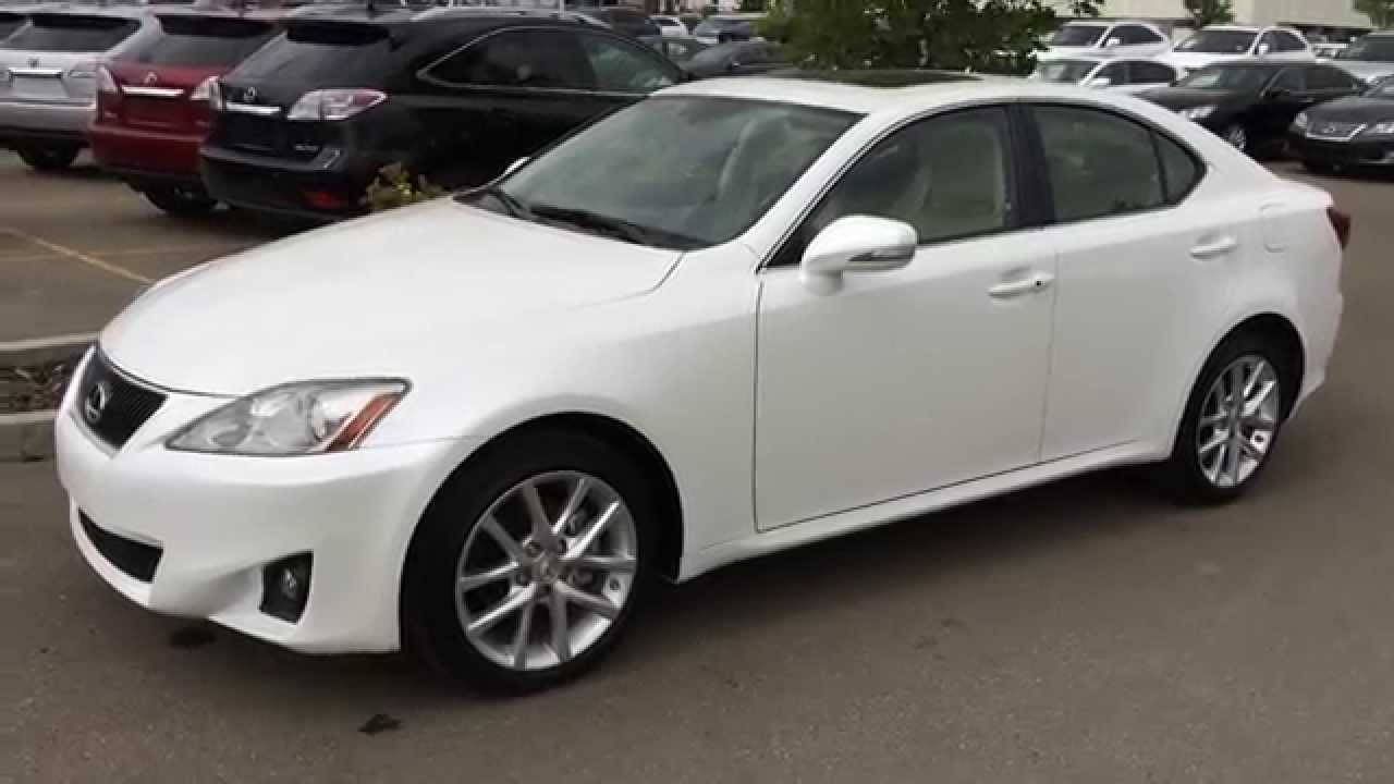 Certified Pre Owned Lexus >> Lexus Certified Pre Owned White 2013 IS 250 AWD - Leather w/ Moonroof Package Review - Calgary ...