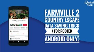FarmVille 2 Country Escape Data Saving Trick on Android(Root)