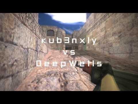 CS1.6:KUB3NXLY Vs DeepWells