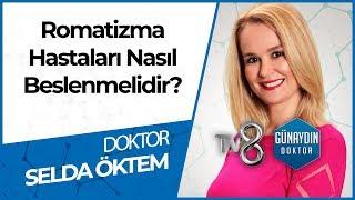 Romatizmal Hastalıklarda Beslenmenin Önemi Nedir? - DR. Selda ÖKTEM