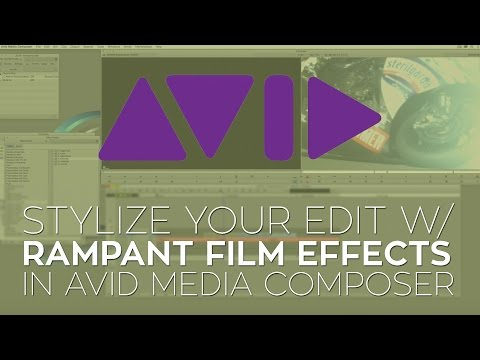 Use Film Effects to Stylize Your Edit in Avid Media Composer