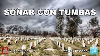 Significado de Soñar con Tumbas 🔞 ¿Que Significa?