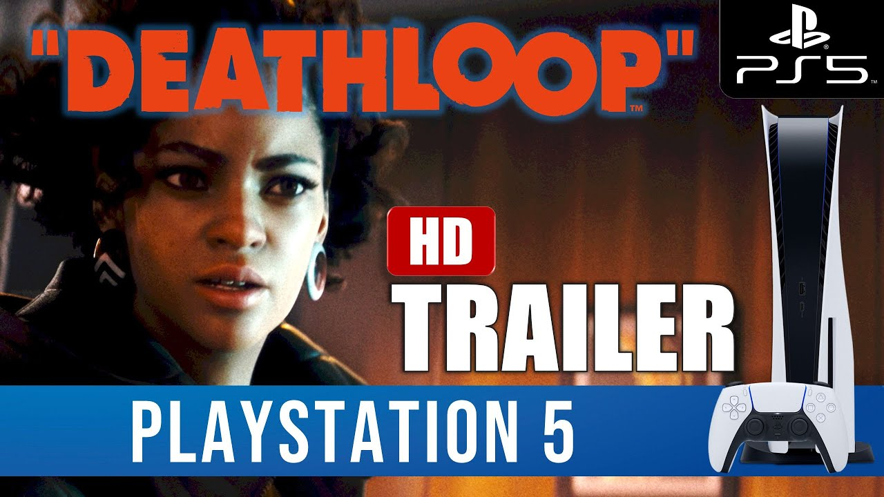 DEATHLOOP - Cinematic and Gameplay Trailer PS5 HD Trailer Extended - YouTube