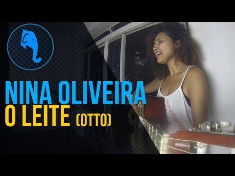 O leite (Otto)- Nina Oliveira | ELEFANTE SESSIONS mp3