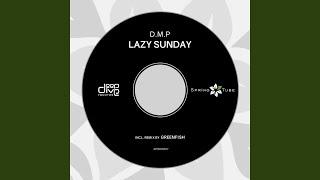 Lazy Sunday (Greenfish's Lazy Fever Sunday Dub)