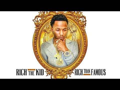 Rich The Kid - Rich Than Famous (Full Mixtape)
