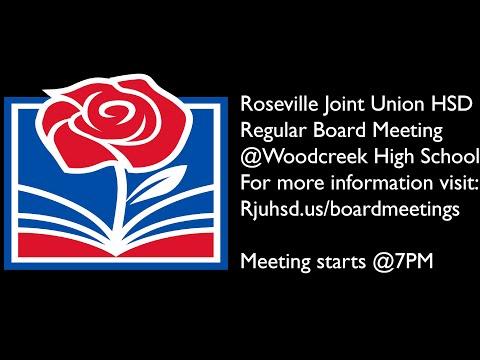 RJUHSD Board Meeting @Woodcreek high School (August 12th, 2021)