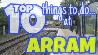 Top 10 Things to do in Arram!