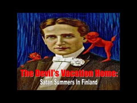 The Devil's Vacation Home: Satan Summers in Finland