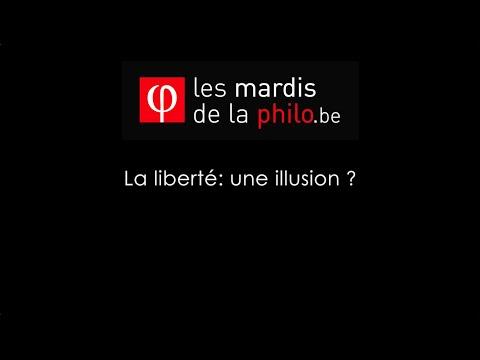 La liberté: une illusion? - Jean-Michel Longneaux - Les Mardis de la Philo.be - Saison 6