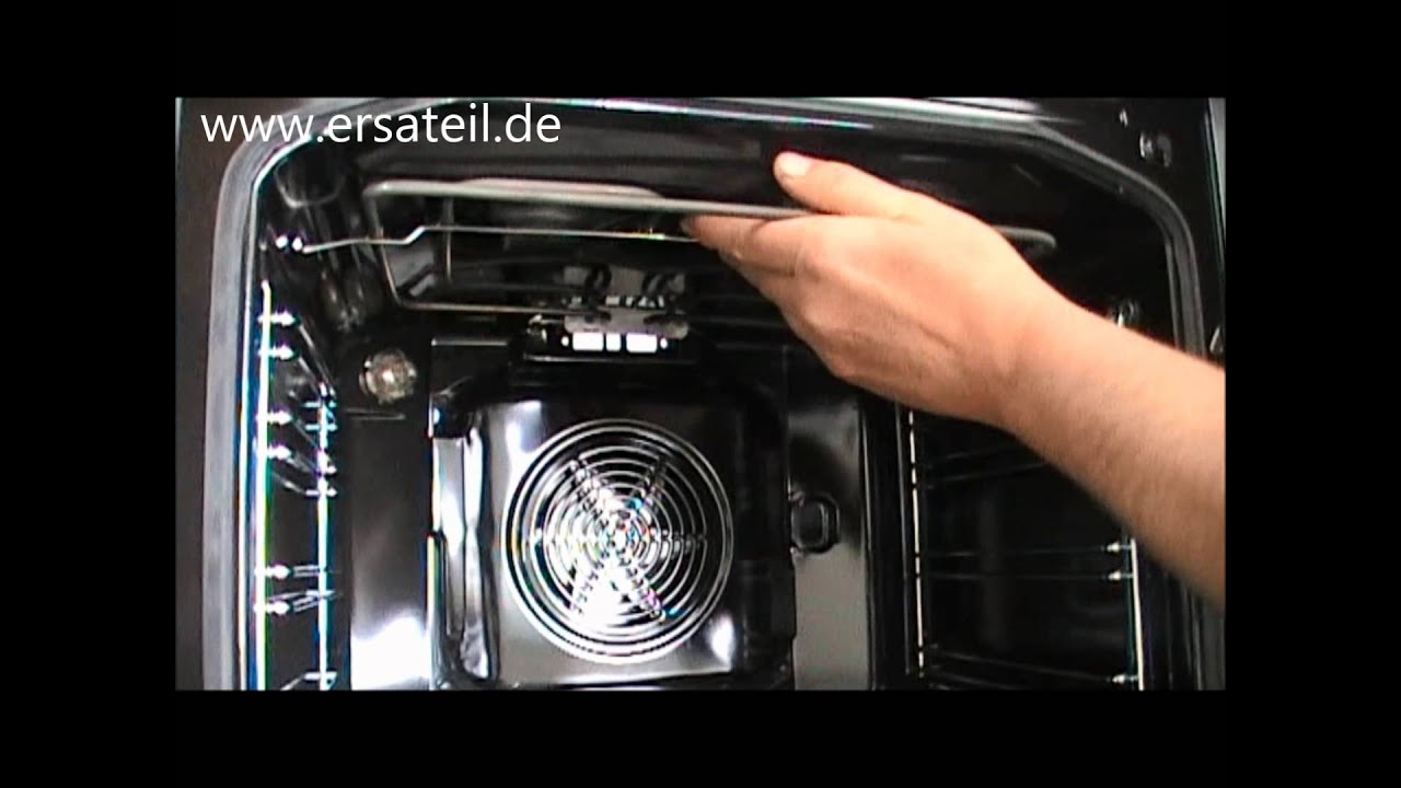 Backofen Oberhitze austauschen | Videoanleitung - YouTube