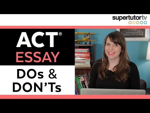 ACT Essay DOs and DON'Ts: Top Tips for How to Write a Winning Essay