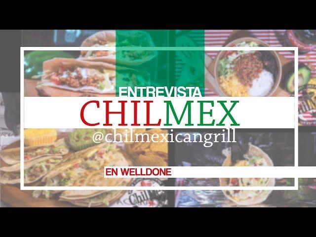 Entrevista ChilMex