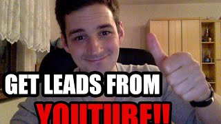 Get More Leads From Youtube - How To Get More Views And Leads From Your Youtube Videos