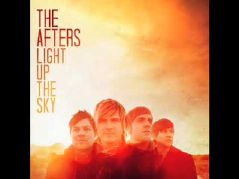For The First Time-The Afters (Light Up The Sky)