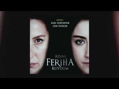 Adını Feriha Koydum (Full albüm)