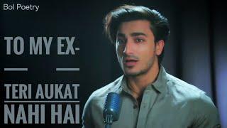 To My Ex- Teri Aukat Nahi hai | Vihaan Goyal
