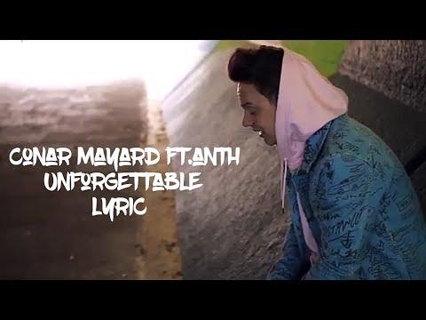 Conor Maynard | Anth - Unforgettable lyrics5